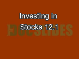 Investing in Stocks 12.1