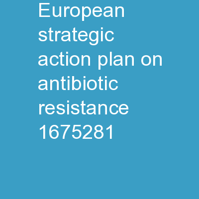 European strategic action plan on antibiotic resistance