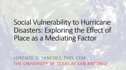 Social Vulnerability to Hurricane Disasters: Exploring the Effect of Place as a Mediating Factor
