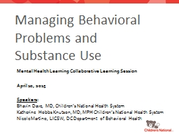 Managing Behavioral Problems and Substance Use