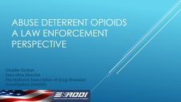 Abuse Deterrent Opioids