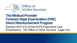 The Medical Provider  Forensic Rape Examination (FRE)
