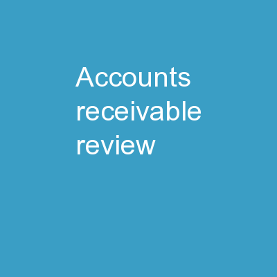 Accounts Receivable Review