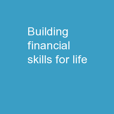 Building Financial Skills for Life