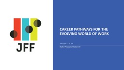 Career Pathways for the Evolving World of Work