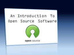 An Introduction To Open Source Software PowerPoint PPT Presentation