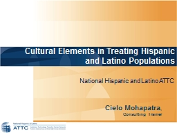 Cultural Elements in Treating Hispanic and Latino Populations