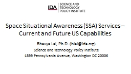 Space Situational Awareness (SSA) Services �