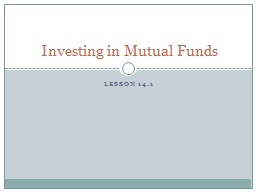 Lesson 14.1 Investing in Mutual Funds PowerPoint PPT Presentation