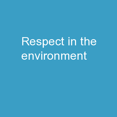 Respect  in  the   Environment