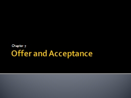 Offer and Acceptance Chapter 7
