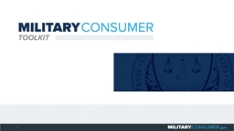 1 Why This Matters Studies show that, on average, military families have higher amounts of debt and