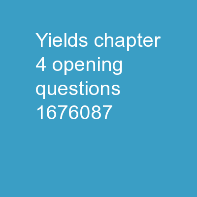 Yields chapter 4 Opening Questions