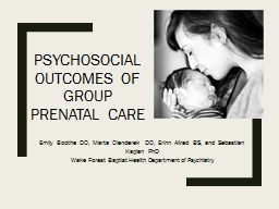 Psychosocial Outcomes of Group Prenatal Care