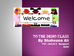 To the demo class By  S haheena