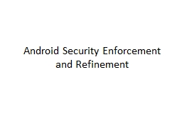 Android Security Enforcement