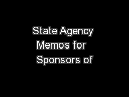 State Agency Memos for  Sponsors of