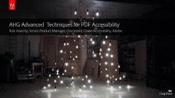 AHG Advanced  Techniques for PDF Accessibility PowerPoint PPT Presentation