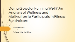 � Doing Good or Running Well? An Analysis of Wellness and Motivation to Participate in Fitness Fun