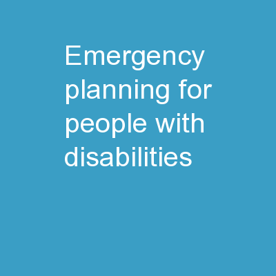 Emergency Planning for  People with Disabilities