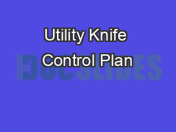 Utility Knife Control Plan