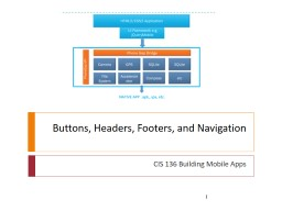 Buttons, Headers, Footers, and Navigation