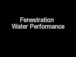 Fenestration Water Performance