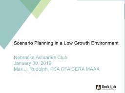 Scenario Planning in a Low Growth Environment