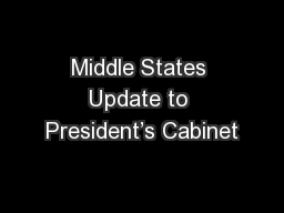 Middle States Update to President�s Cabinet