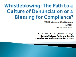 Whistleblowing:   The Path to a Culture of Denunciation or a Blessing for