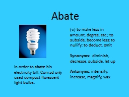 Abate In order to  abate