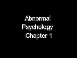 Abnormal Psychology Chapter 1