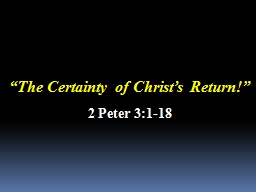 """ The Certainty of Christ's Return"
