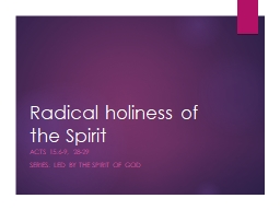 Radical holiness of the Spirit
