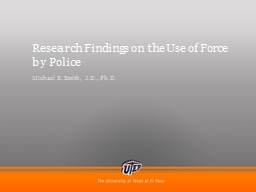 Research Findings on the Use of Force by Police