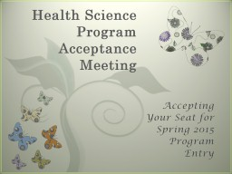 Health Science Program Acceptance Meeting