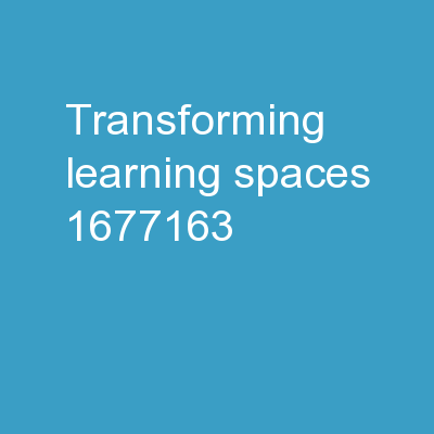 Transforming Learning Spaces