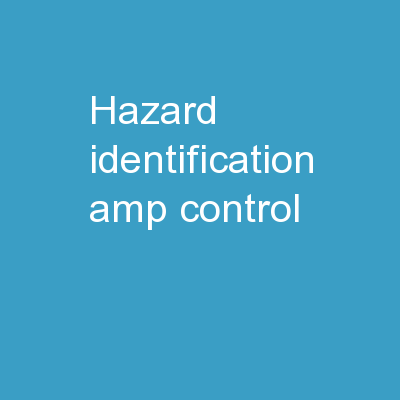 Hazard Identification & Control
