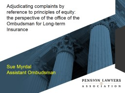 Adjudicating complaints by reference to principles of equity