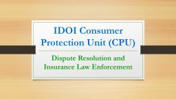 IDOI Consumer Protection Unit (CPU)
