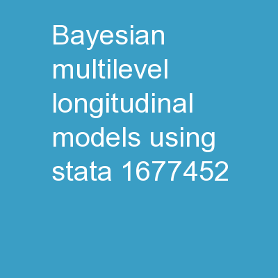 Bayesian Multilevel/Longitudinal Models Using Stata
