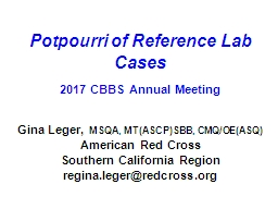Potpourri of Reference Lab Cases