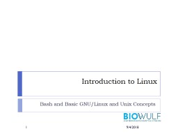 Introduction to Linux Bash and Basic GNU/Linux and Unix Concepts