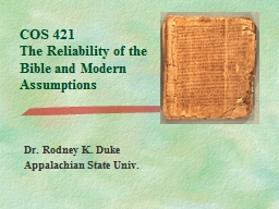 COS 421 The Reliability of the Bible and Modern Assumptions