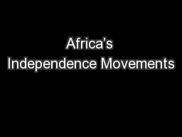 Africa's Independence Movements