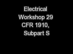 Electrical Workshop 29 CFR 1910, Subpart S