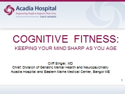 COGNITIVE  FITNESS: KEEPING YOUR MIND SHARP AS YOU AGE
