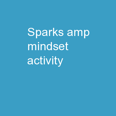 Sparks & Mindset  Activity