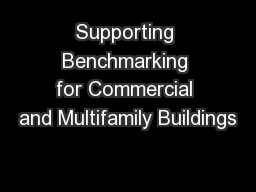 Supporting Benchmarking for Commercial and Multifamily Buildings