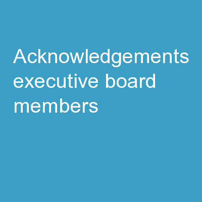 Acknowledgements Executive Board Members